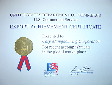 Export Achievement Certificate presented to Cary Manufacturing Corporation